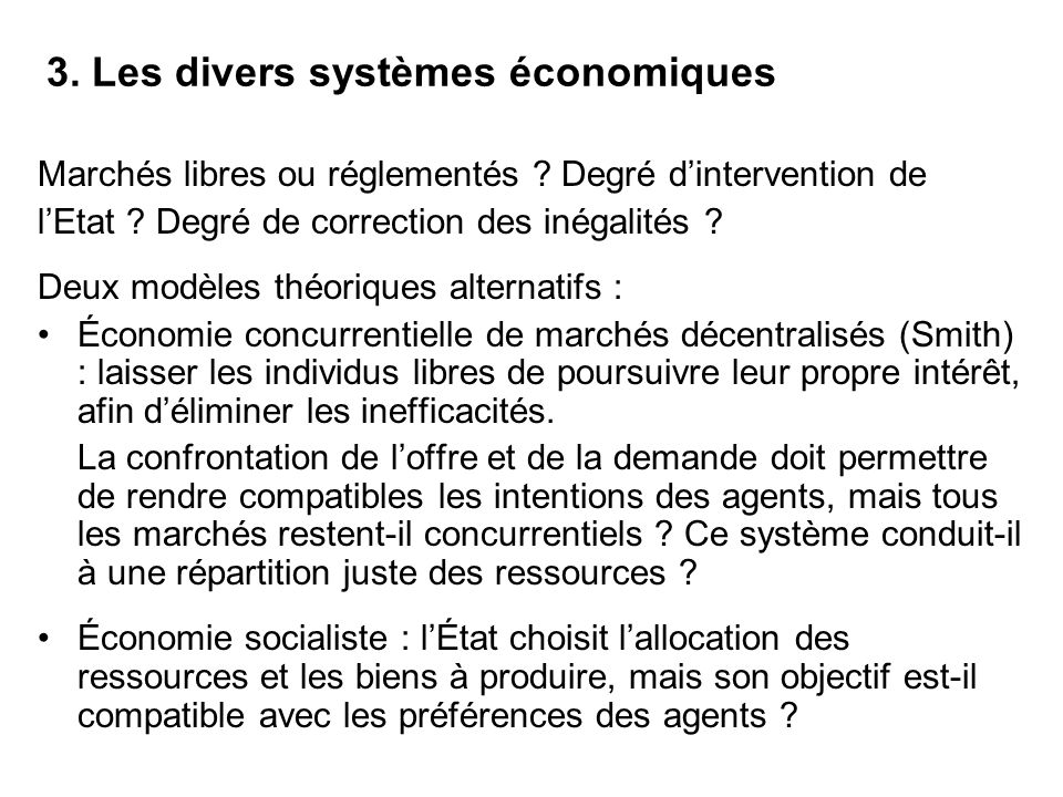 3. Les divers systèmes économiques