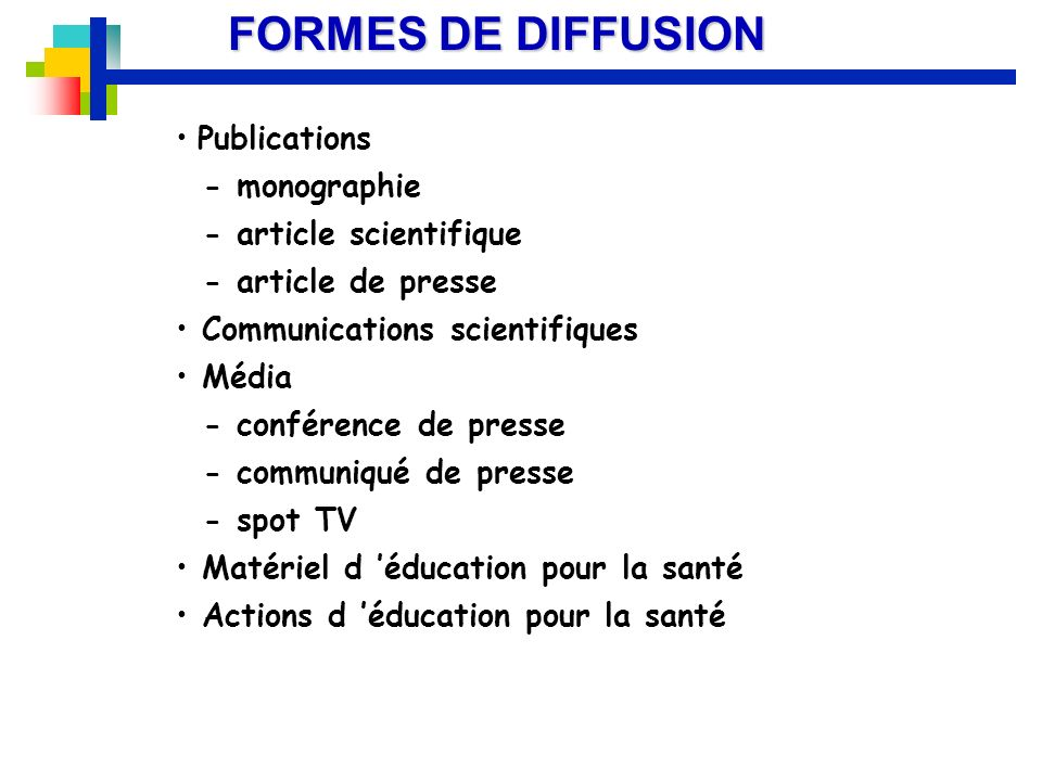 FORMES DE DIFFUSION Publications - monographie - article scientifique