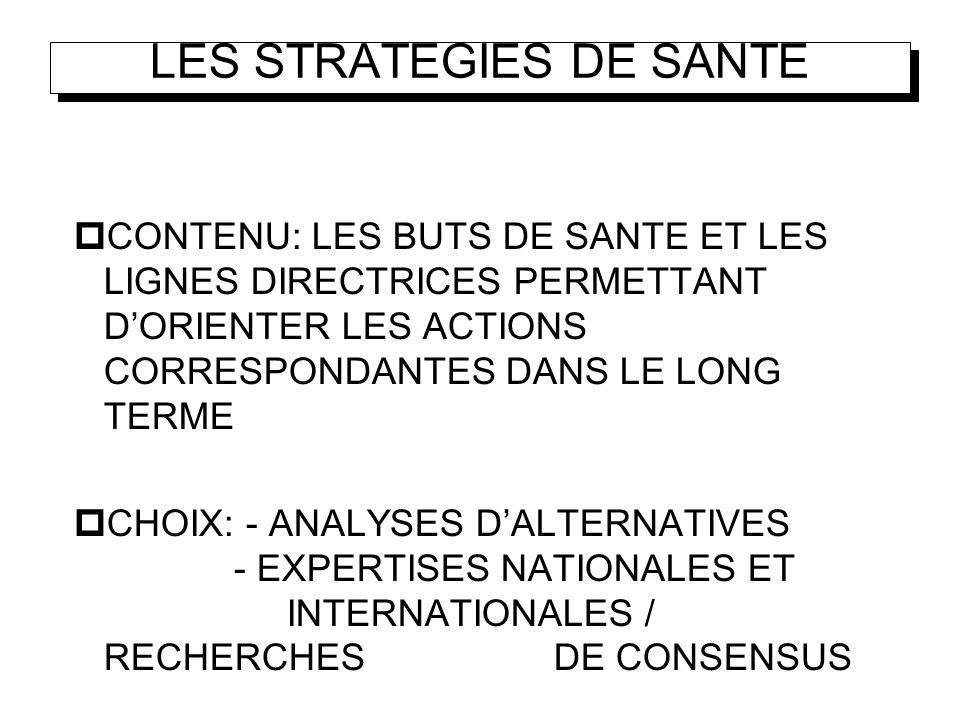 LES STRATEGIES DE SANTE