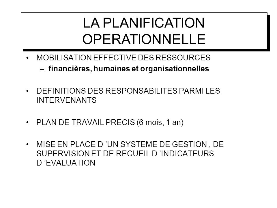 LA PLANIFICATION OPERATIONNELLE