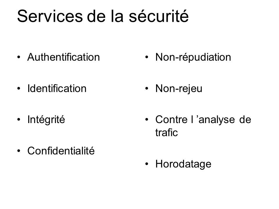 Services de la sécurité