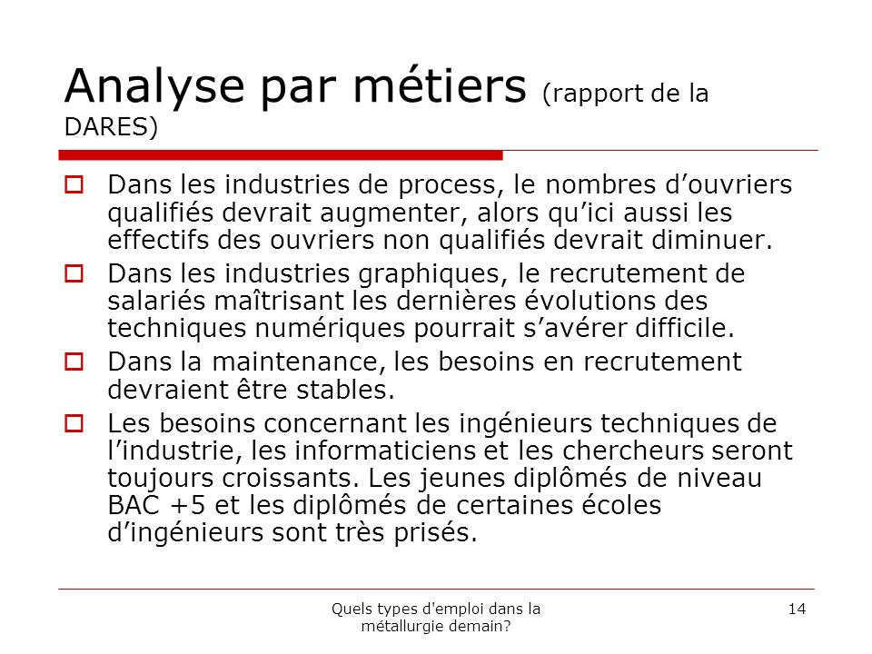 Analyse par métiers (rapport de la DARES)