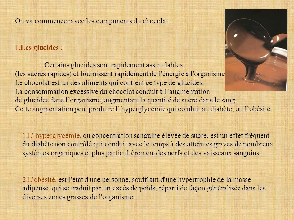On va commencer avec les components du chocolat :