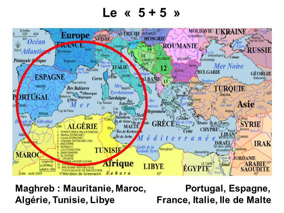 Le « 5 + 5 » Maghreb : Mauritanie, Maroc, Portugal, Espagne,