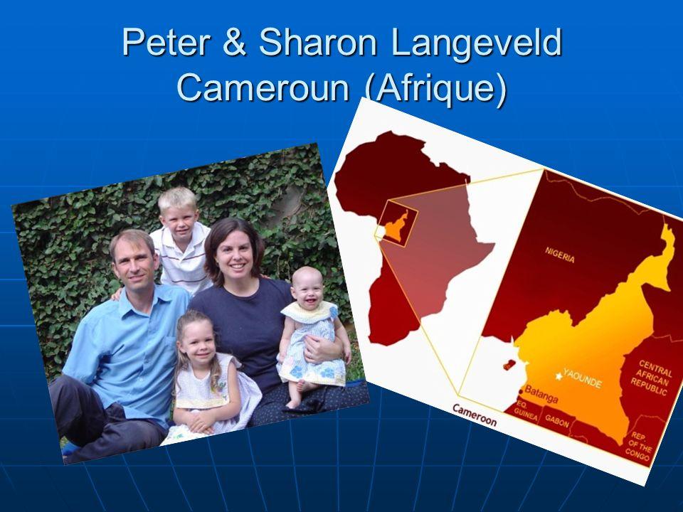 Peter & Sharon Langeveld Cameroun (Afrique)