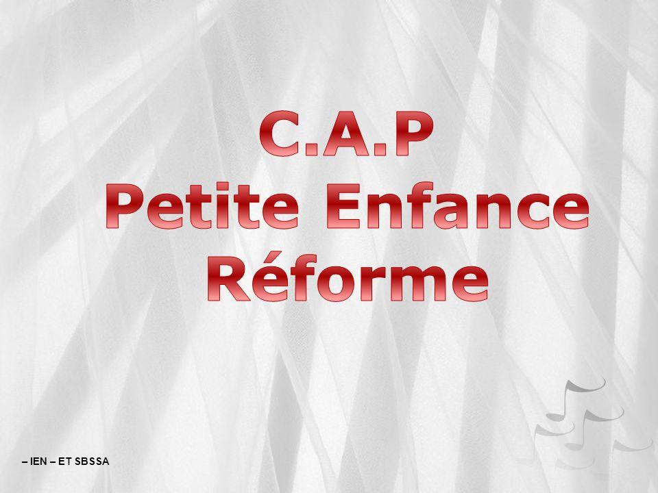 C.A.P Petite Enfance Réforme