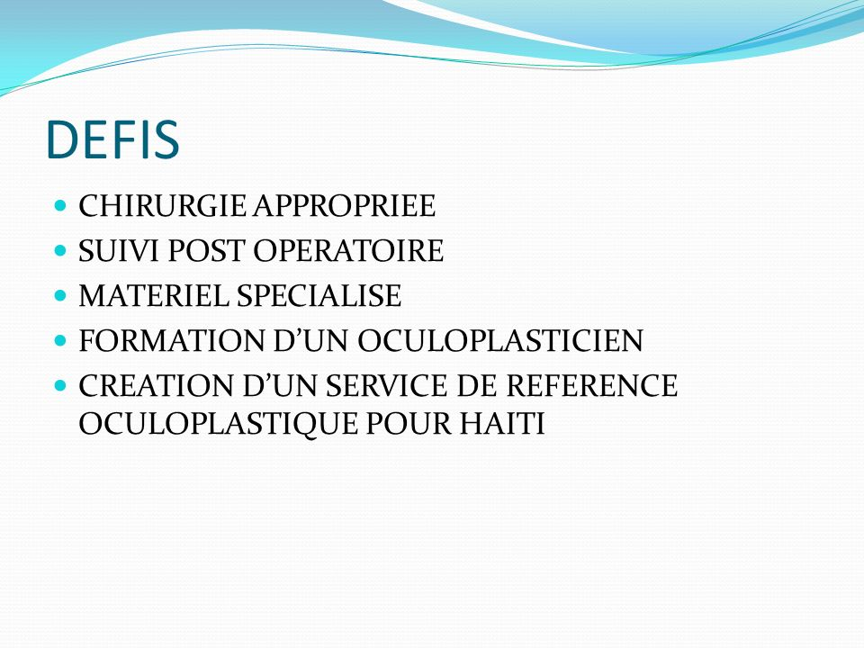 DEFIS CHIRURGIE APPROPRIEE SUIVI POST OPERATOIRE MATERIEL SPECIALISE