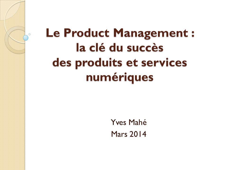 Le Product Management : la clé du succès des produits et services numériques