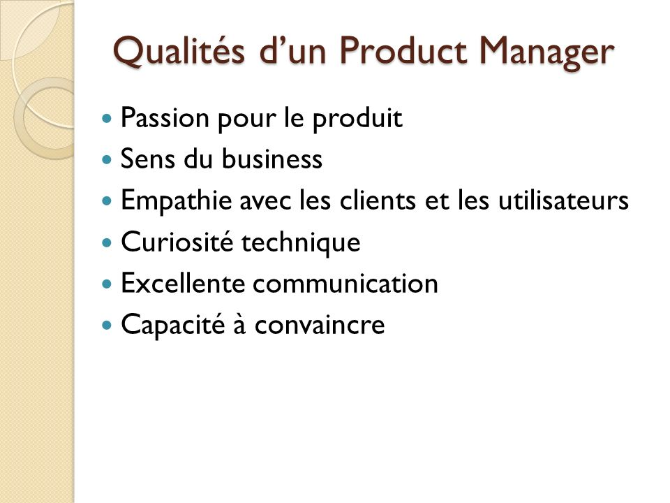 Qualités d'un Product Manager