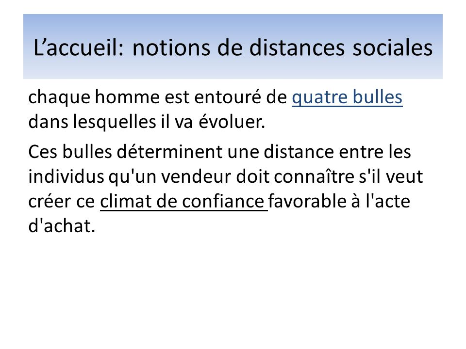 L'accueil: notions de distances sociales