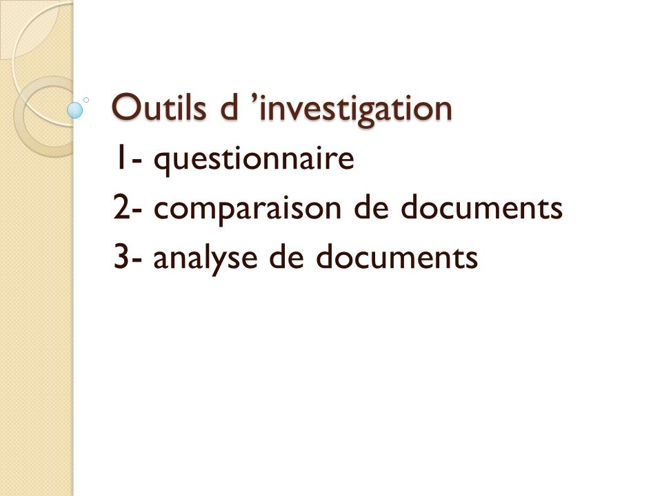 Outils d 'investigation