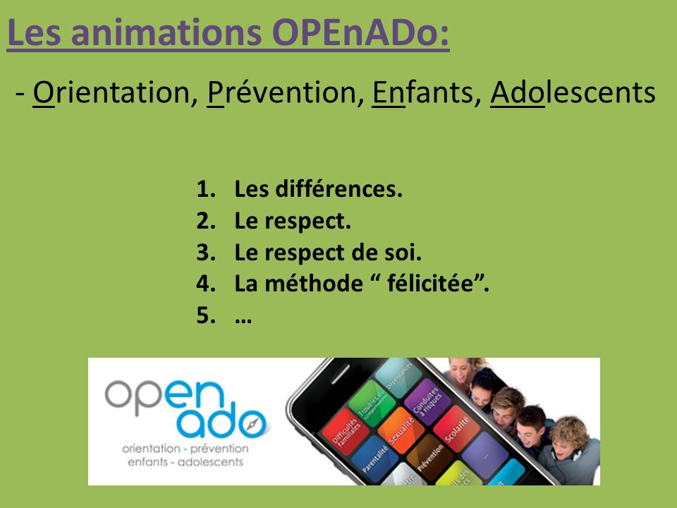 Les animations OPEnADo: