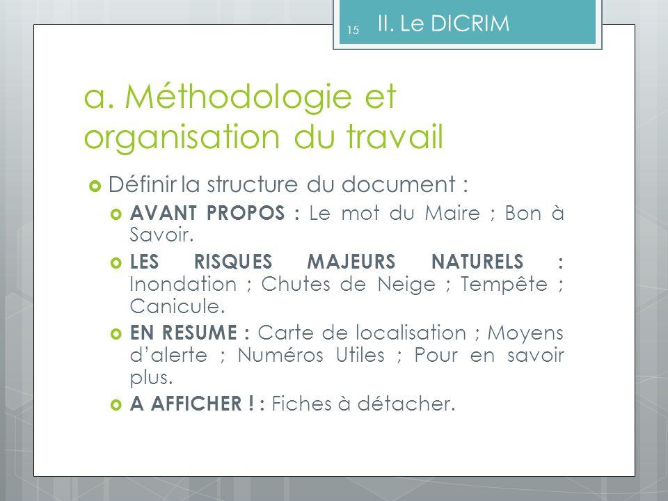 a. Méthodologie et organisation du travail