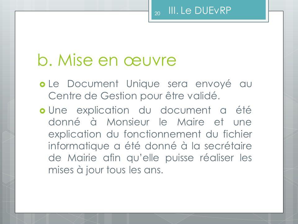 b. Mise en œuvre III. Le DUEvRP