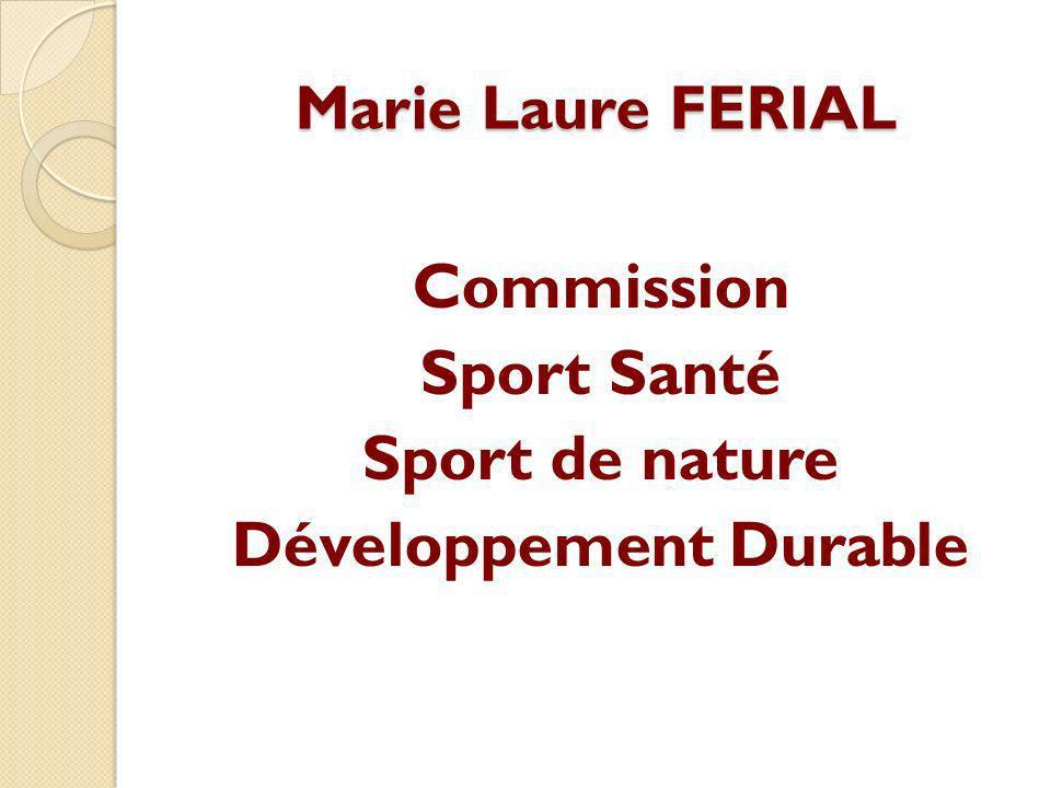 Commission Sport Santé Sport de nature Développement Durable