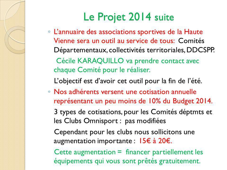 Le Projet 2014 suite