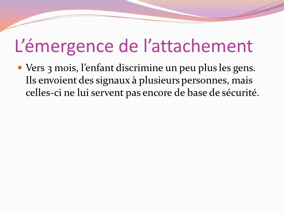 L'émergence de l'attachement
