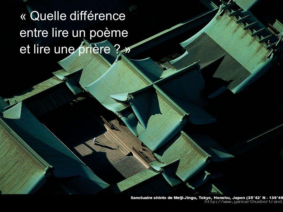 « Quelle différence entre lire un poème et lire une prière »