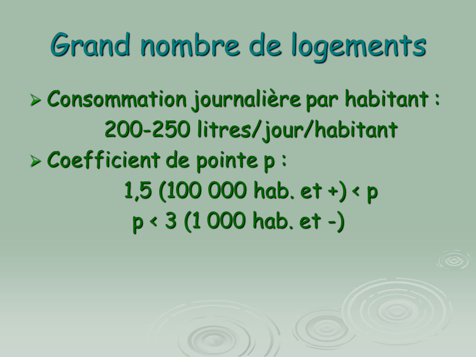 Grand nombre de logements