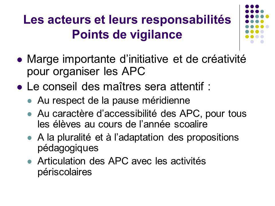 Les acteurs et leurs responsabilités Points de vigilance