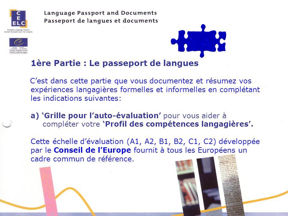 1ère Partie : Le passeport de langues