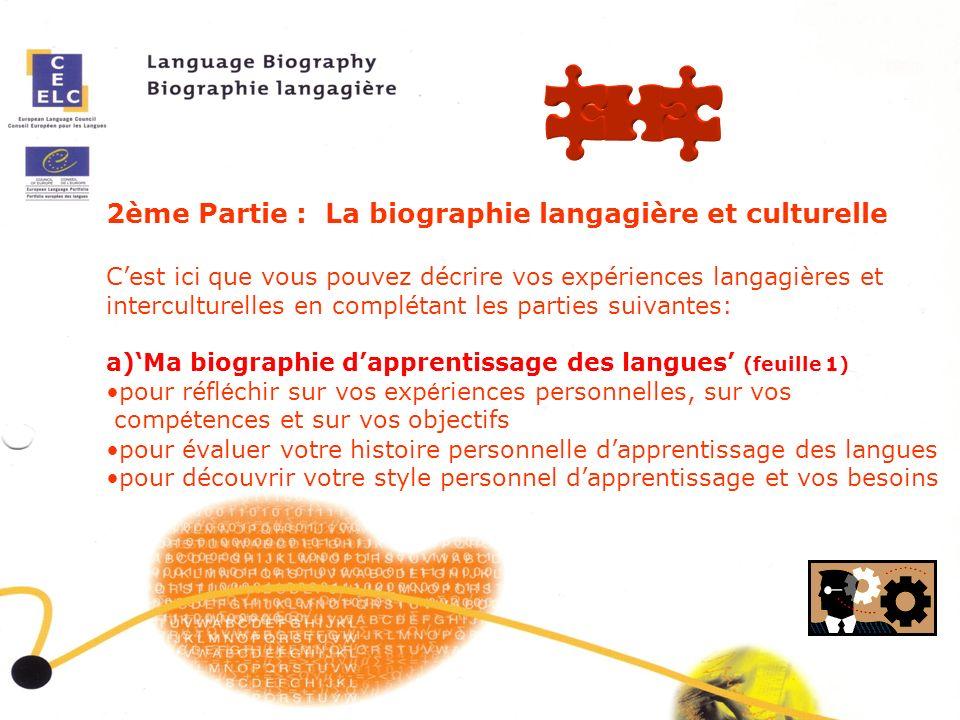 2ème Partie : La biographie langagière et culturelle