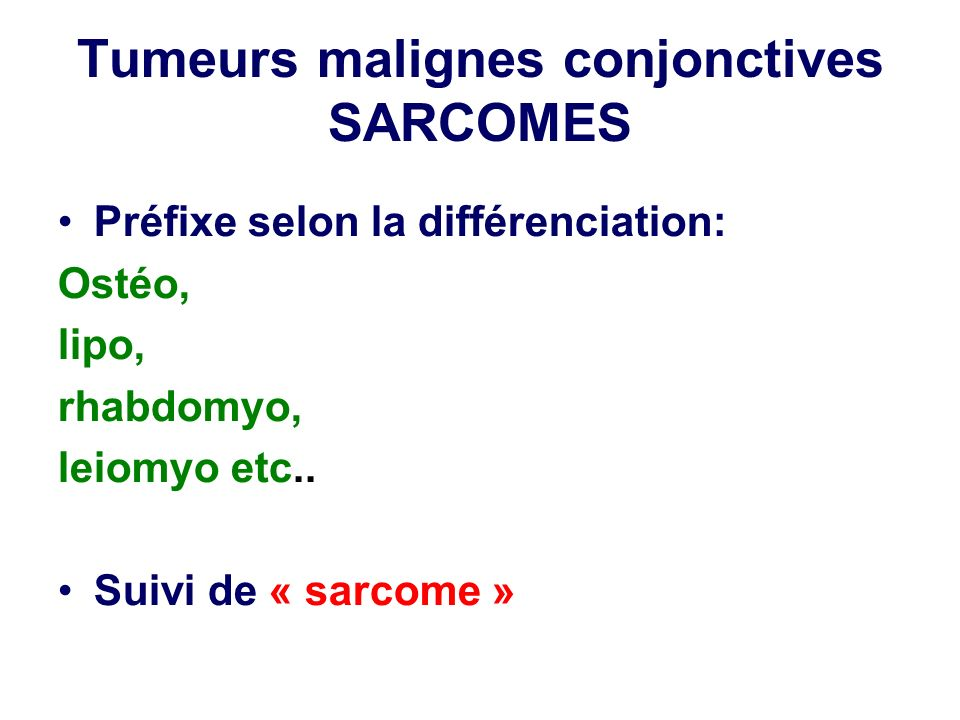 Tumeurs malignes conjonctives SARCOMES