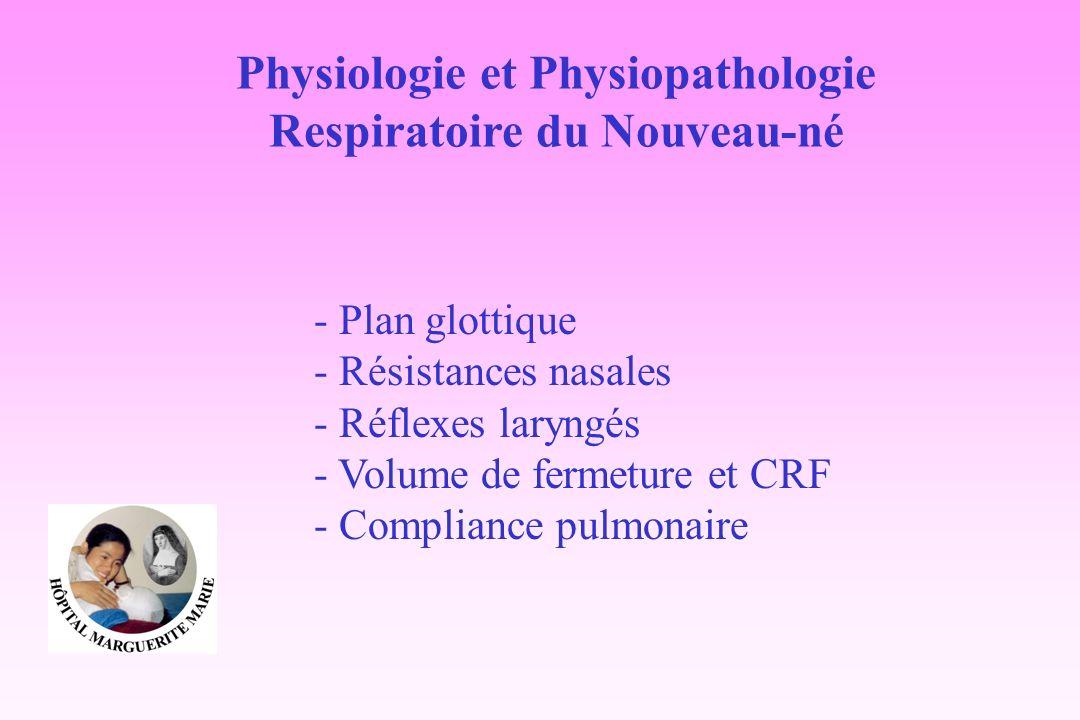 Physiologie et Physiopathologie Respiratoire du Nouveau-né