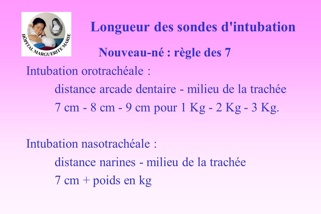 Longueur des sondes d intubation