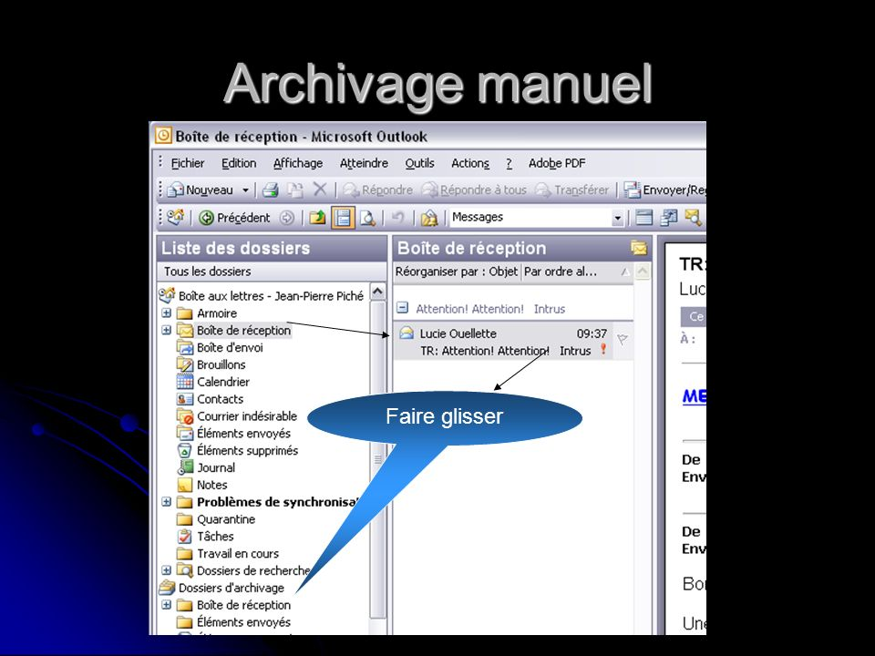 Archivage manuel Faire glisser