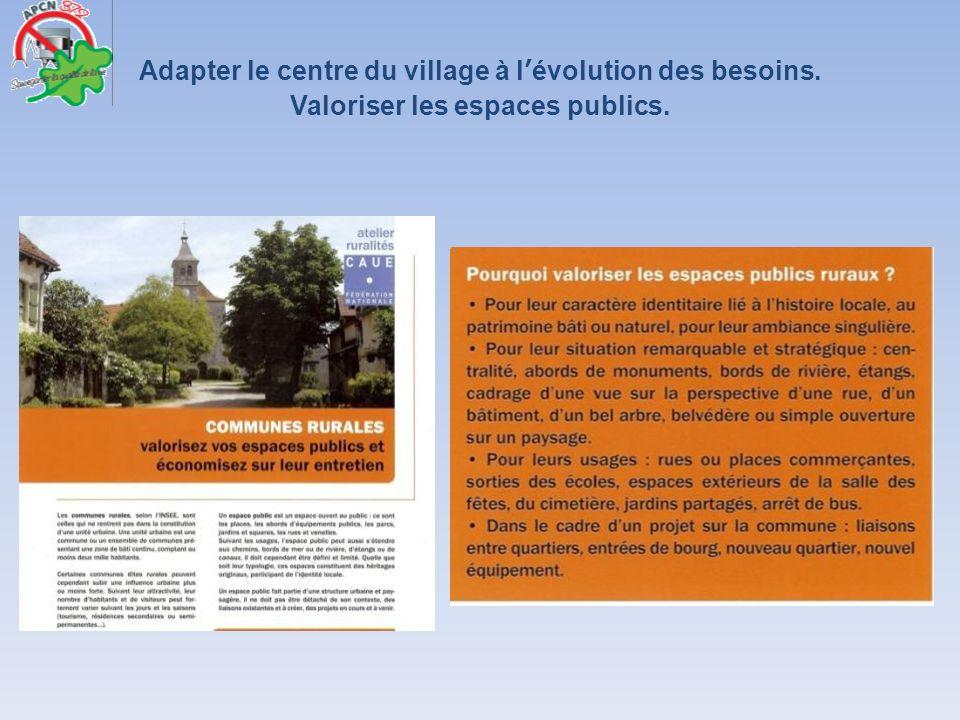 Adapter le centre du village à l'évolution des besoins