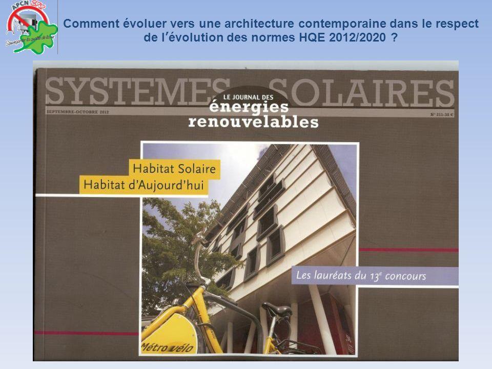 Comment évoluer vers une architecture contemporaine dans le respect de l'évolution des normes HQE 2012/2020