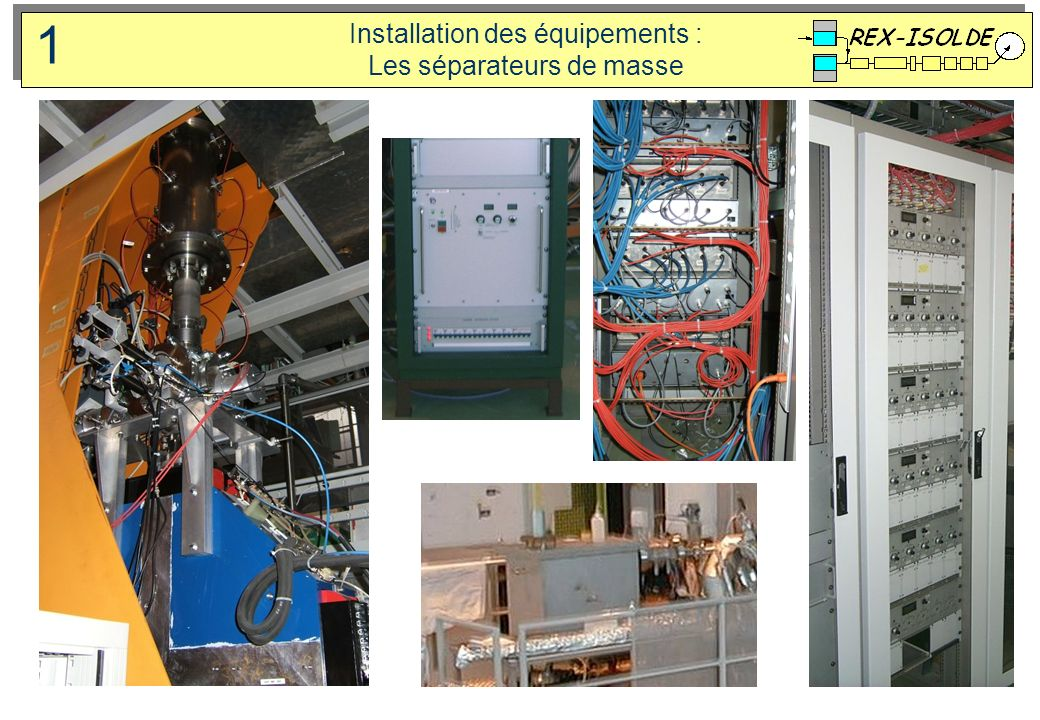 Installation des équipements : Les séparateurs de masse