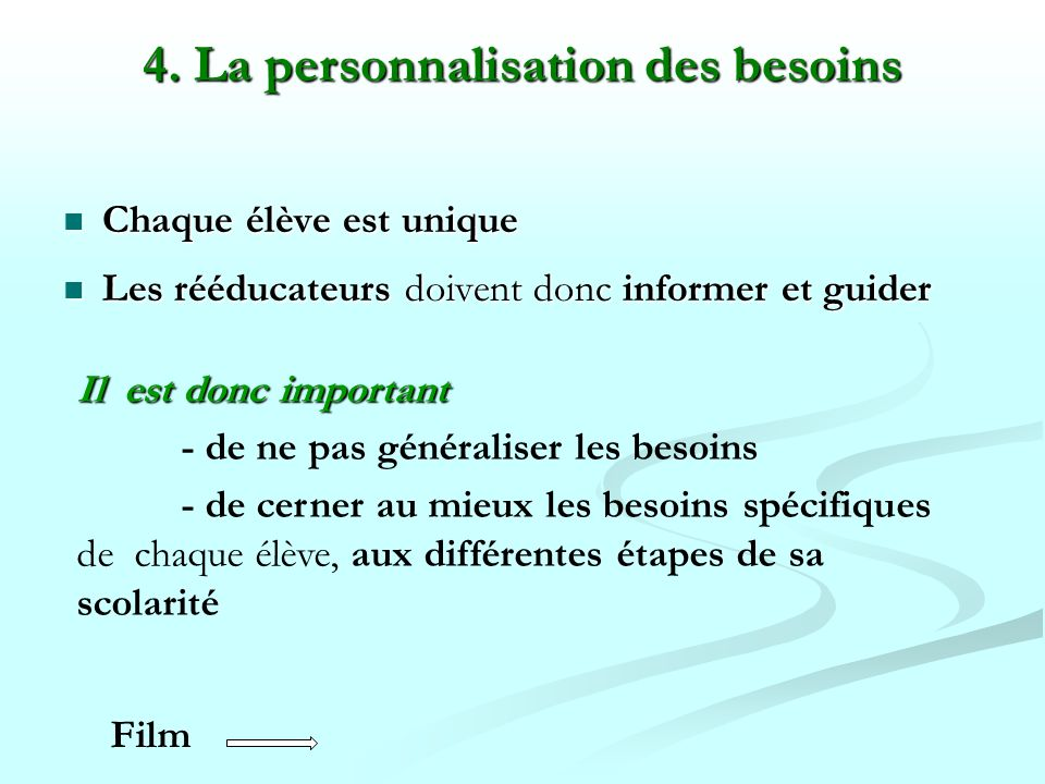 4. La personnalisation des besoins