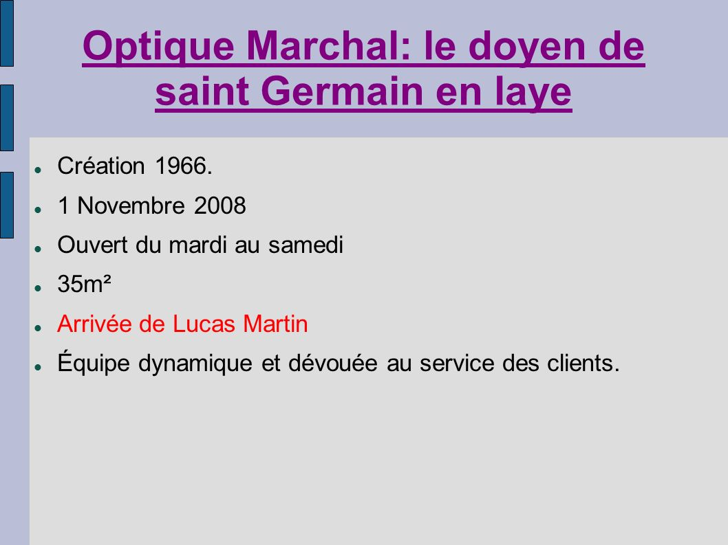 Optique Marchal: le doyen de saint Germain en laye