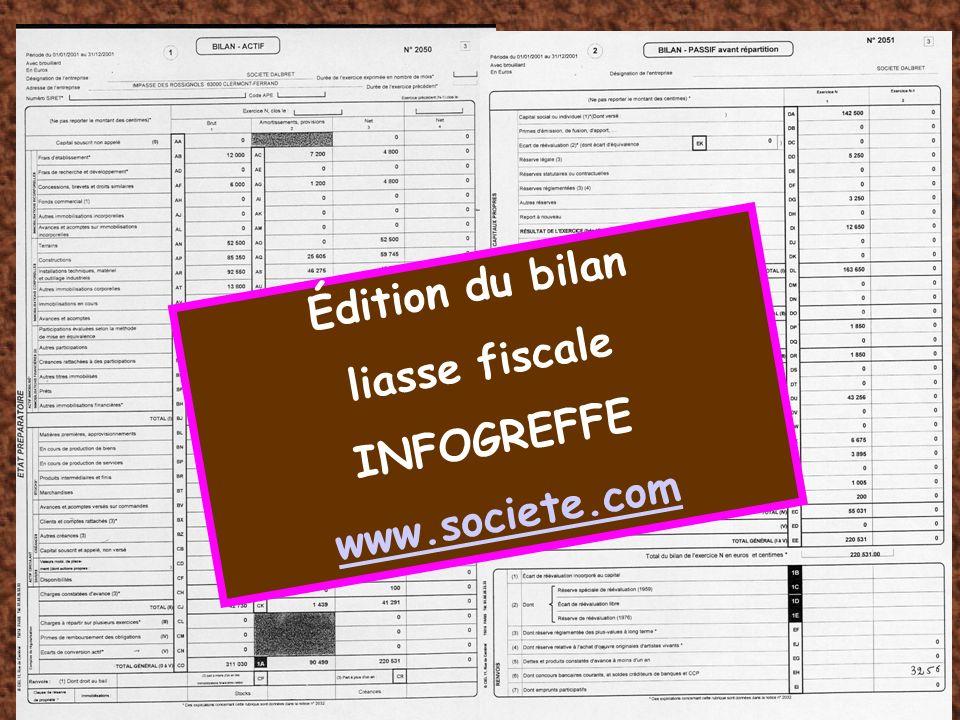 Édition du bilan liasse fiscale INFOGREFFE www.societe.com