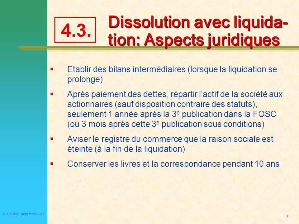 Dissolution avec liquida- tion: Aspects juridiques