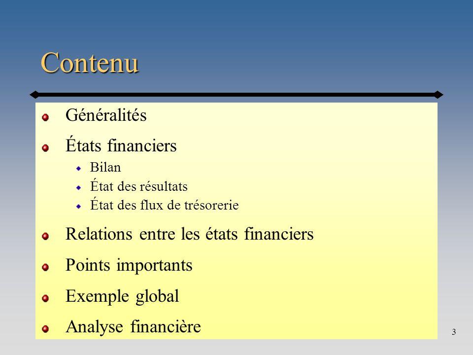 Contenu Généralités États financiers