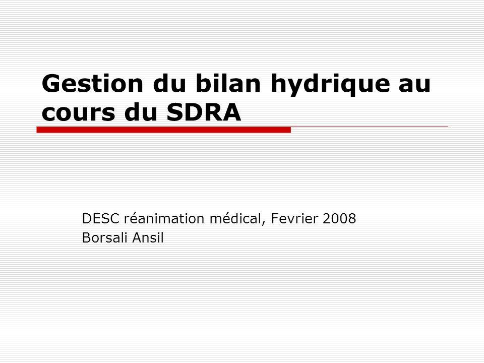 Gestion du bilan hydrique au cours du SDRA