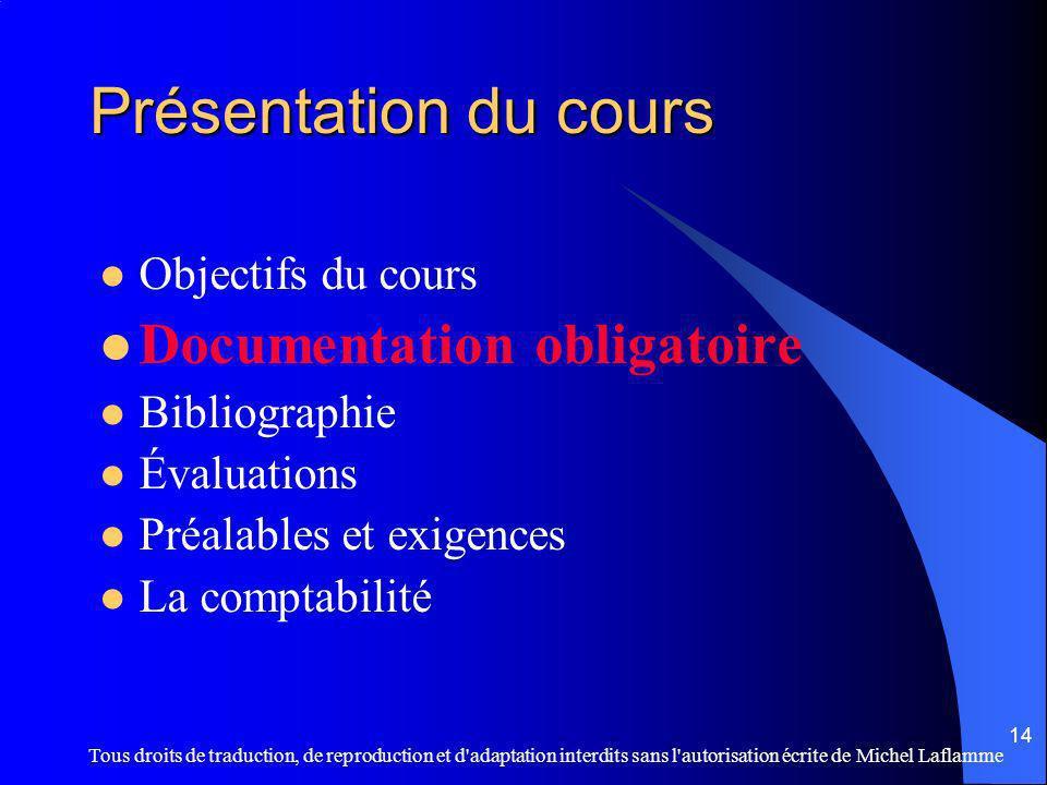 Présentation du cours Documentation obligatoire Objectifs du cours