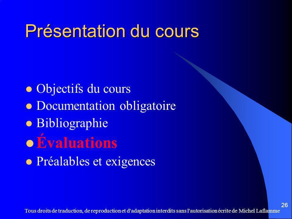 Présentation du cours Évaluations Objectifs du cours
