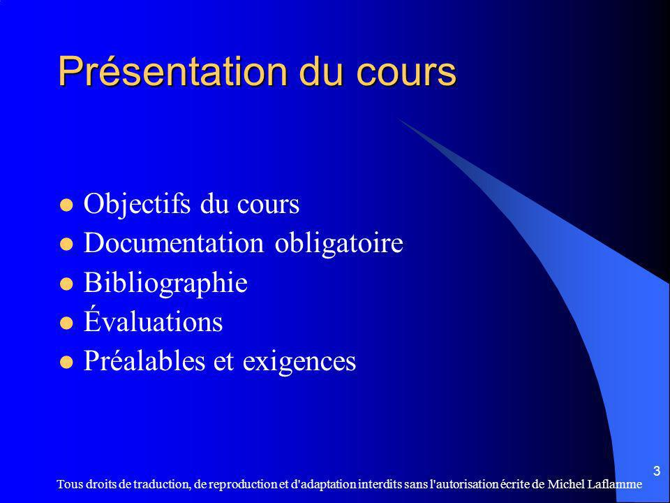 Présentation du cours Objectifs du cours Documentation obligatoire