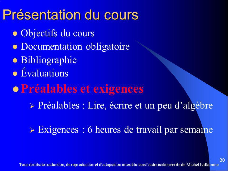 Présentation du cours Préalables et exigences Objectifs du cours