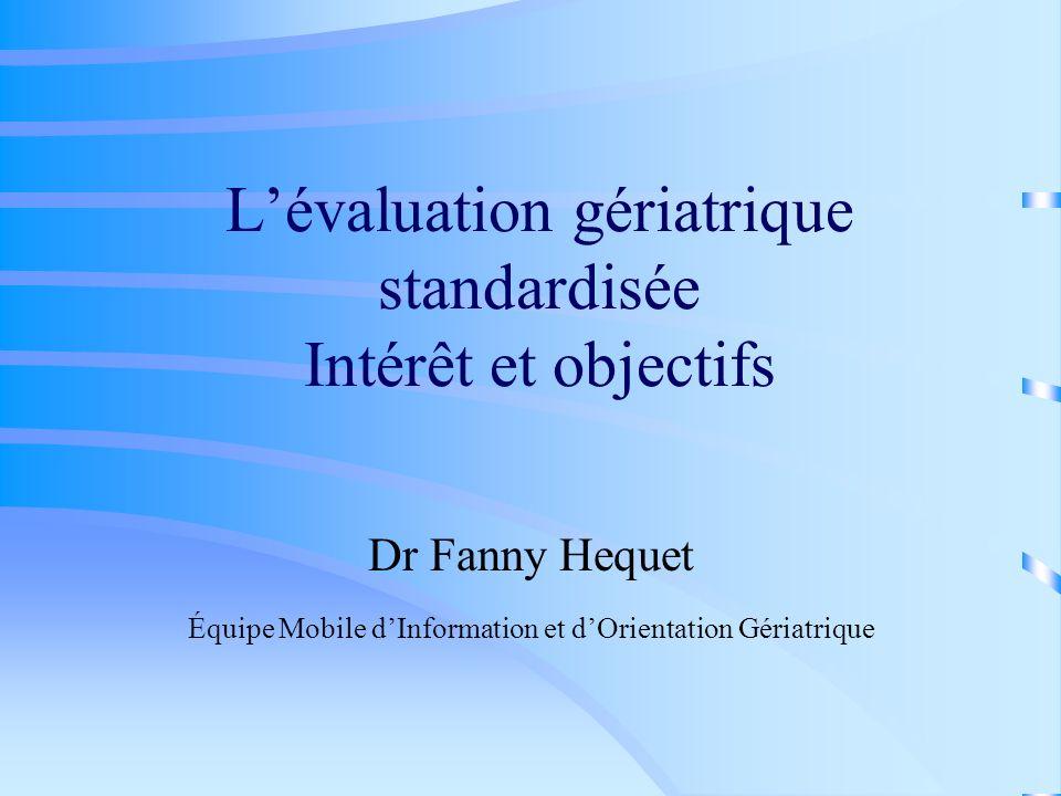 L'évaluation gériatrique standardisée Intérêt et objectifs