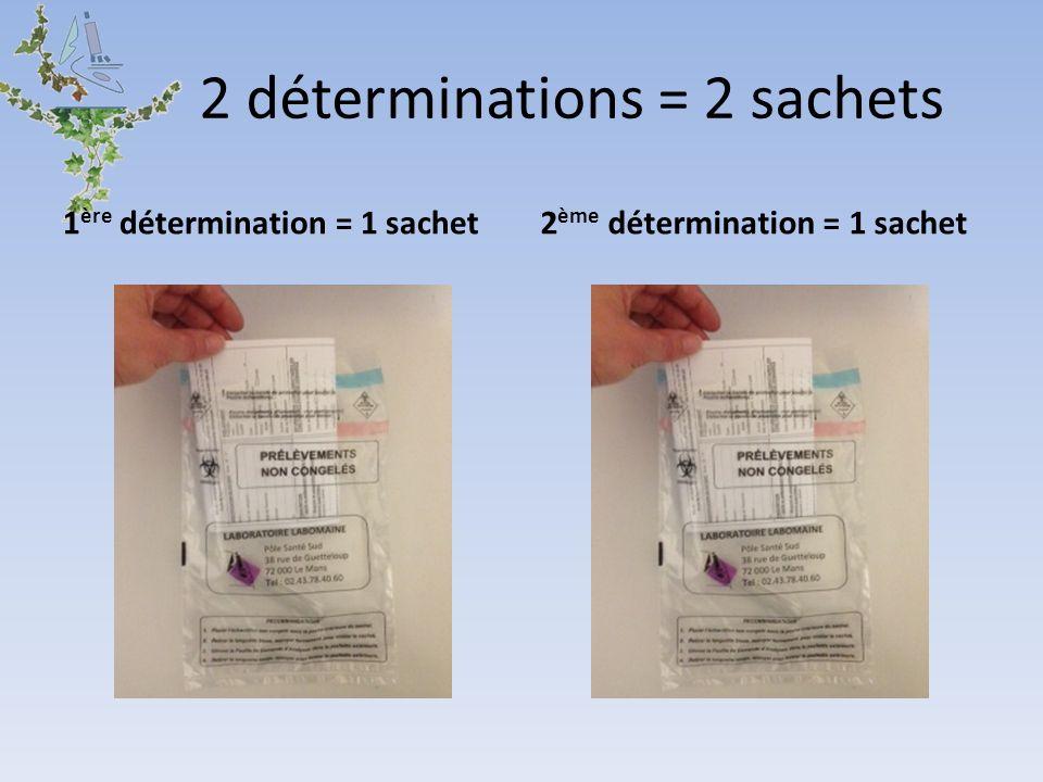 2 déterminations = 2 sachets