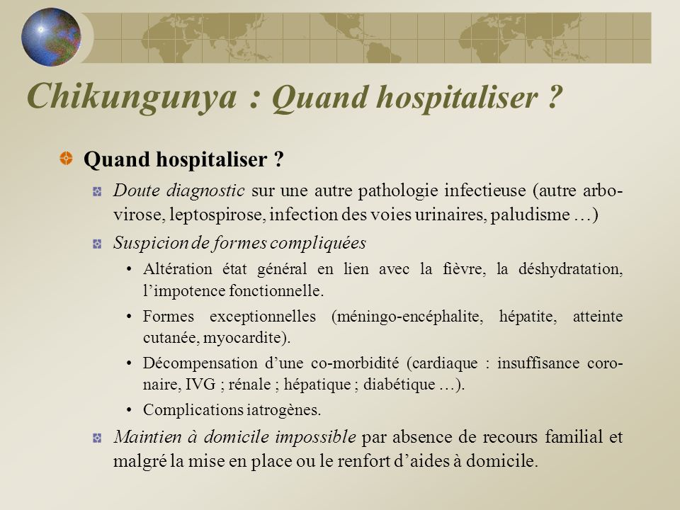 Chikungunya : Quand hospitaliser