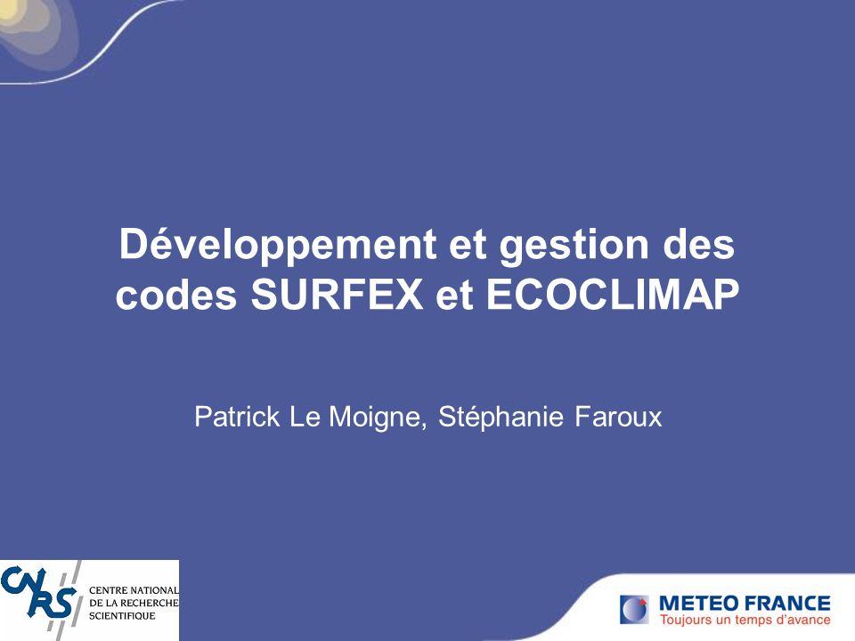 Développement et gestion des codes SURFEX et ECOCLIMAP