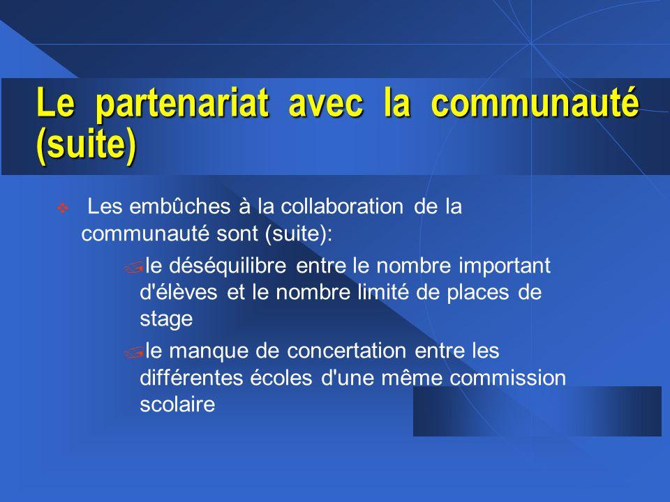 Le partenariat avec la communauté (suite)