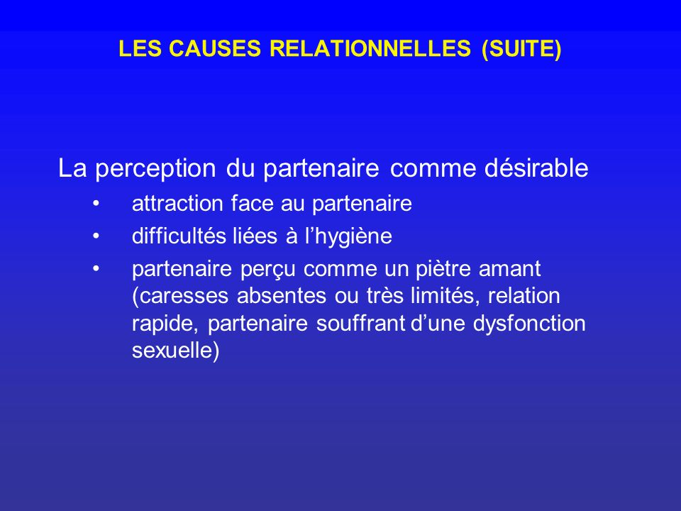 LES CAUSES RELATIONNELLES (SUITE)