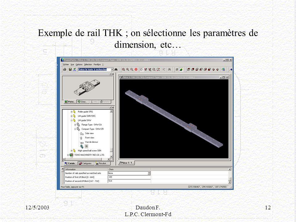 Exemple de rail THK ; on sélectionne les paramètres de dimension, etc…